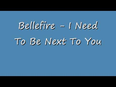 Bellefire - Need to Be Next to You