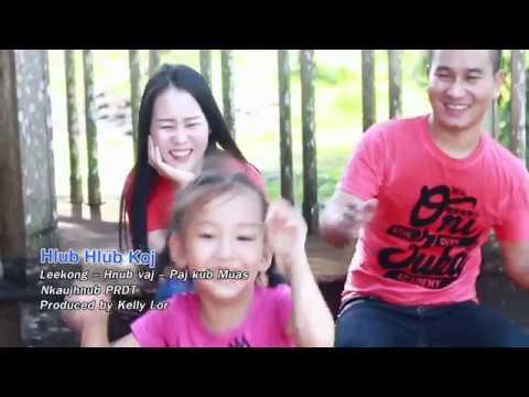 hlub Hlub Koj By Leekong Xiong/Hnub Vaj/Paj Kub Muas ( NEW )