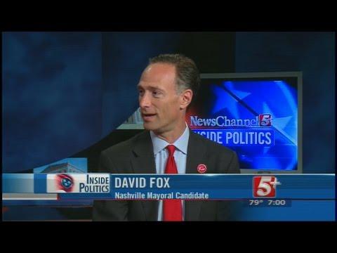 Inside Politics: Nashville Mayoral Candidate: David Fox P.1