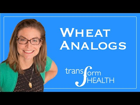 Wheat Analogs: Gluten-Free Foods That Cause A Reaction Like Wheat!