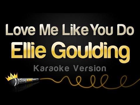Ellie Goulding  Love Me Like You Do Karaoke Version