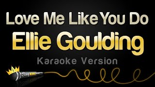 Video Ellie Goulding - Love Me Like You Do (Karaoke Version) download MP3, 3GP, MP4, WEBM, AVI, FLV Juli 2018