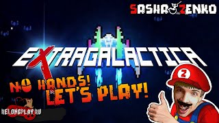 ExtraGalactica Gameplay (Chin & Mouse Only)