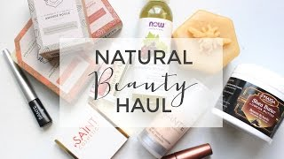 Natural Beauty Haul | Makeup, Skincare & More
