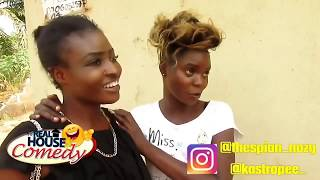 Best of Real House of Comedy  Nigerian Comedy 2019  Menta Entertainment Nigeria
