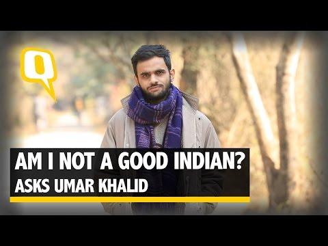 The Quint: Umar Khalid- Am I not a good Indian?
