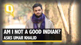 The Quint: Umar Khalid- Am I not a good Indian?