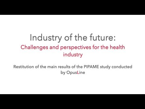"""PIPAME: """"Digital technology, a major factor in competitiveness and attractiveness for health"""""""