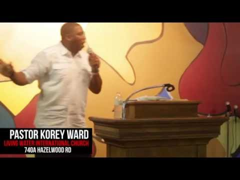 Living Water International Church Sunday Oct 16, 2016 Pastor Korey Ward