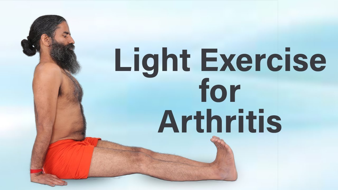 Light Exercise For Arthritis Swami Ramdev Youtube