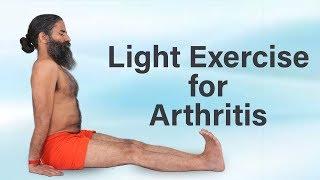Light Exercise for Arthritis | Swami Ramdev