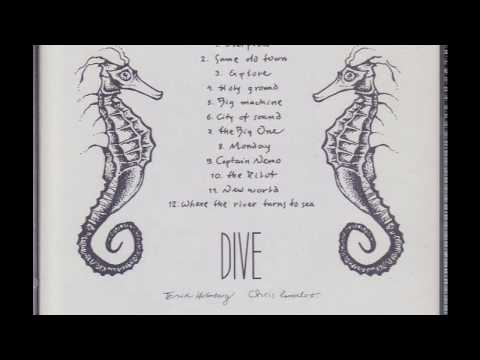 Dive - Where the River Turns to Sea