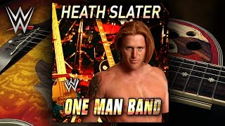"WWE: ""One Man Band"" (Heath Slater) Theme Song + AE (Arena Effect)"