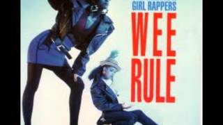 The Wee Papa Girl Rappers - Wee Rule (1988)