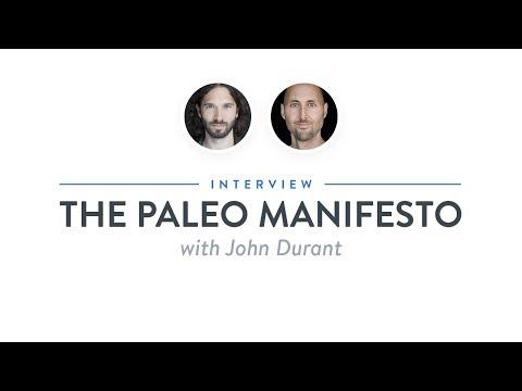 Interview: The Paleo Manifesto with John Durant
