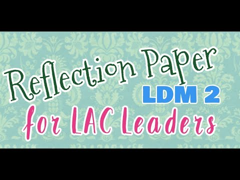 Download REFLECTION PAPER FOR LAC LEADERS (LDM 2) II ARA KRISTINE