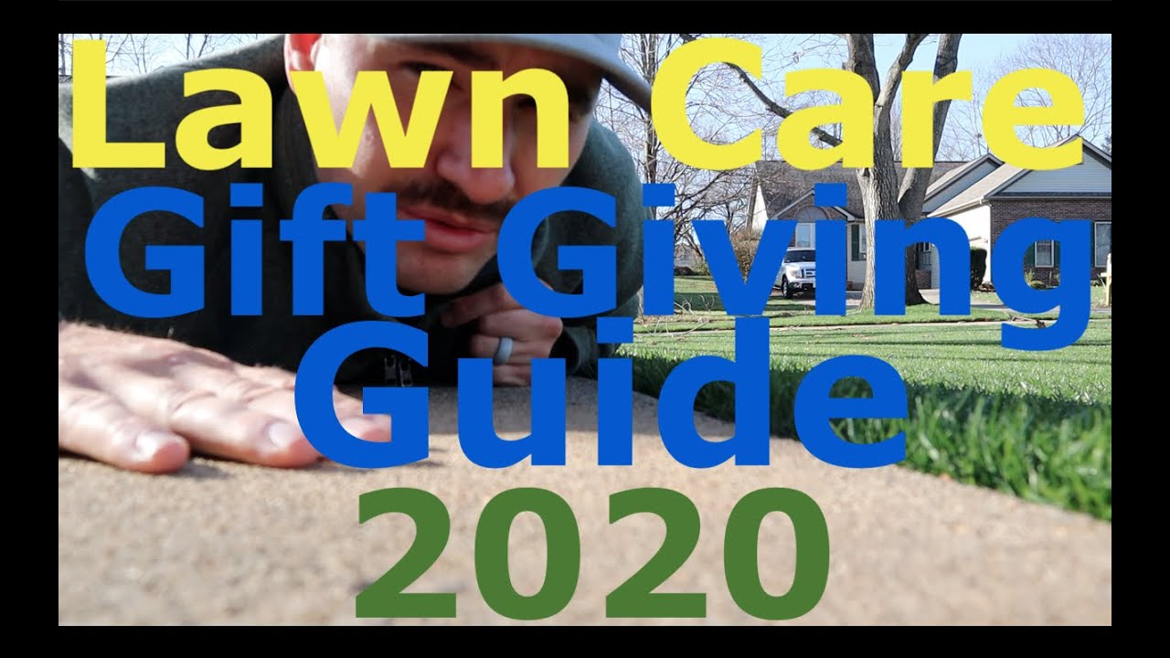 Top Gifts for the LAWN CARE Enthusiast 2020