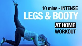 10 min LEGS & BOOTY Workout | FAT BURNING No Equipment At Home Routine
