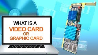 What is Video Card or Graphic Card   Types of Graphics Cards   GPU Computer Graphics