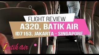 Batik Air Jakarta - Singapore | A320-200 | Include Sky Train Soekarno Hatta International Airport