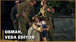 Osmanın Annesine Vedası - Öyle Bir Geçer Zaman Ki 5. Bölüm