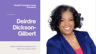 Joni Interviews Deirdre Dickson-Gilbert of the National Medical Malpractice Advocacy Association
