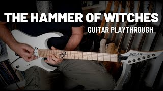 GUITAR PLAYTHROUGH | THE HAMMER OF WITCHES