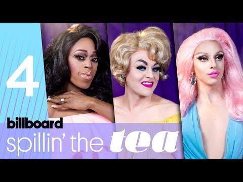 Spillin The Tea: Drag Race Queens Talk Best Entrances, Lip Syncs & Snatch Games | Billboard Pride