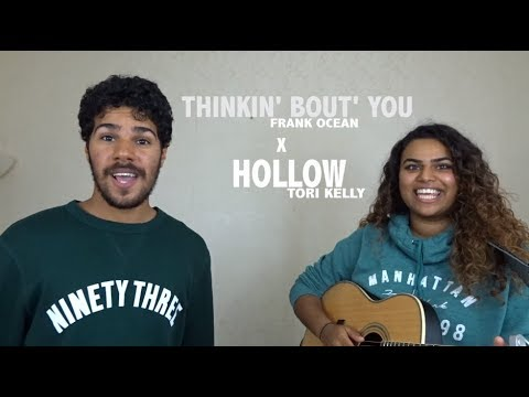 Thinkin' Bout' you x Hollow Mashup | Miguel Verdades x Rachael Menezes
