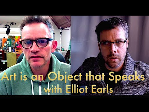 Art Is An Object That Speaks: A Discussion W/ Elliot Earls