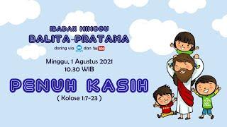Ibadah Balita & Pratama 1 Agustus 2021 l GKJW RUNGKUT