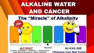 Alkaline water and Cancer