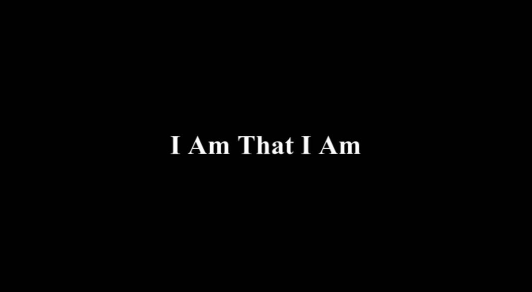i am that i