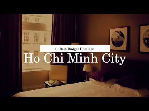 10 Best Budget Hotels in Ho Chi Minh City - July 2018