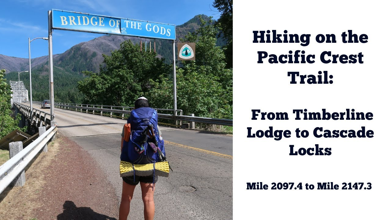 PCT 2019 | Timberline Lodge to Cascade Locks