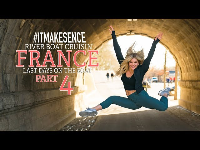 Brooke Ence - River Boat Cruisin' FRANCE PART 4 - Last Days on the Boat