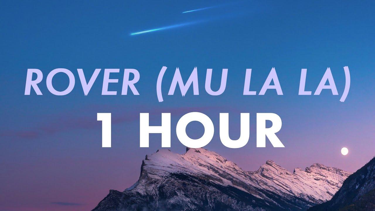 Download S1mba ft. DTG – Rover (Mu la la) (1 HOUR)