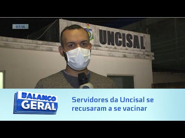 Polêmica: servidores da Uncisal que se recusaram a se vacinar podem ser exonerados