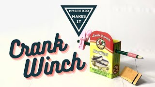 Simple Machine: Crank Winch