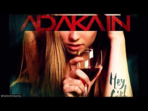 Adakain -  Hey Girl