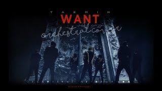 태민 (TAEMIN) - 'WANT' | Orchestral Cover