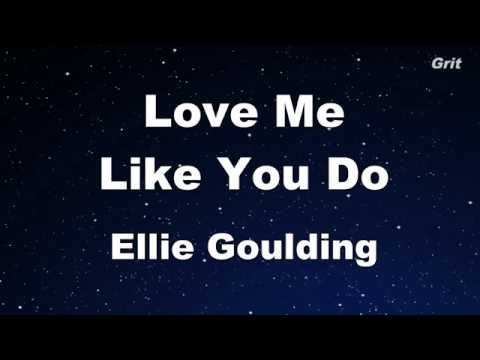 Love Me Like You Do - Ellie Goulding Karaoke 【With Guide Melody】 Instrumental