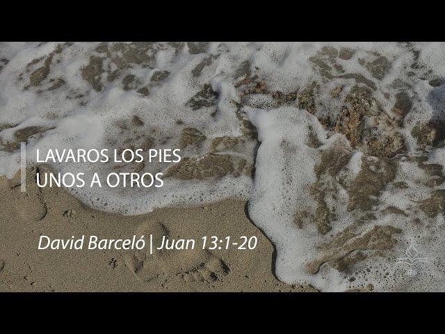 Lavaros los pies unos a otros - David Barceló