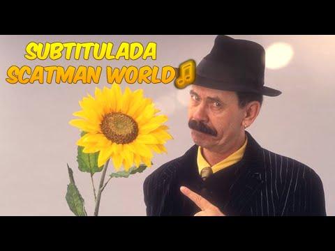 Scatman World Lyrics En Español
