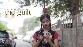 The Guilt - Hindi short film with English subtitles - 2013