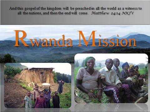 MISSION RWANDA  7/16/2016  https://youtu.be/tW8zCTPbi6g