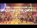"""WHO SINGS THE CHORUS"" GIRLS' GENERATION (소녀시대) KOR VER. (PART 1) || Compilation #GIRLS6ENERAT10N"