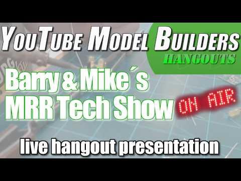YouTube Model Builders MRR Tech Show for Oct, 25, 2016