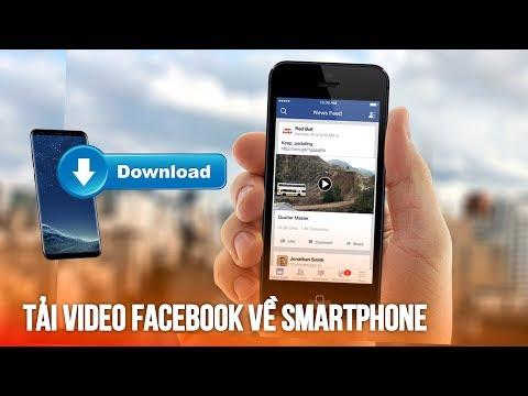 Tải video từ FB về điện thoại cực đơn giản -Download video from FB -easier than ever by th's tip!