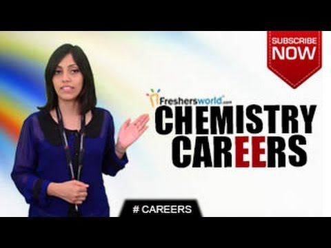 CAREERS IN CHEMISTRY– Degree,Healthcare Scientist,Engineering firms,Laboratory Jobs
